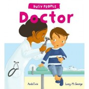 Busy People: Doctor by Lucy Cuthew