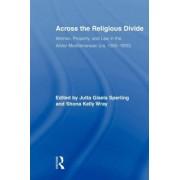 Across the Religious Divide by Jutta Sperling