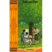 Eyes and Ears by Brenda Ferry