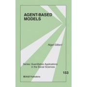 Agent-based Models by Nigel Gilbert