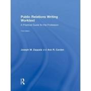 Public Relations Writing Worktext by Joseph M. Zappala