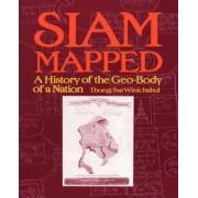 Siam Mapped by Thongchai Winichakul
