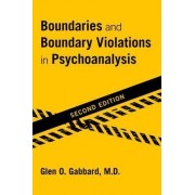 Boundaries and Boundary Violations in Psychoanalysis by Glen O. Gabbard