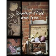 Another Place and Time by Maggie Bonanomi