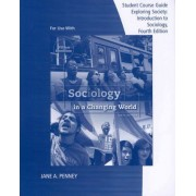 Exploring Sociology: Introduction to Sociology by William Kornblum