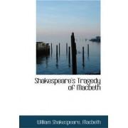 Shakespeare's Tragedy of Macbeth by William Shakespear Macbeth