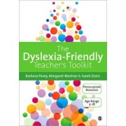The Dyslexia-Friendly Teacher's Toolkit by Margaret Meehan