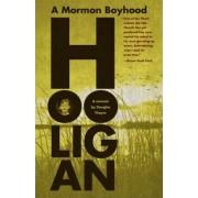 Hooligan by Douglas Thayer