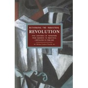 Rethinking The Industrial Revolution: Five Centuries Of Transition From Agrarian To Industrial Capitalism In by Michael Andrew Zmolek