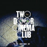 Two Door Cinema Club - Tourist History (0602527303475) (1 CD)