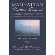 Manhattan Water-bound by Ann L. Buttenweiser