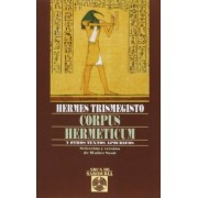 Corpus Hermeticum y Otros Textos Apocrif by Hermes Trismegisto