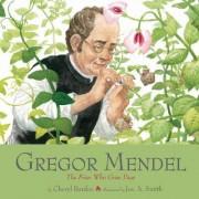 Gregor Mendel by Cheryl Bardoe
