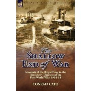 The Shallow End of War by Conrad Cato