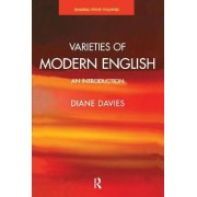 Varieties of Modern English by Diane Davies
