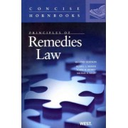 Principles of Remedies Law by Russell L. Weaver