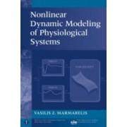 Nonlinear Dynamic Modeling of Physiological Systems by Vasilis Z. Marmarelis