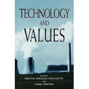 Technology and Values by Kristin Shrader-Frechette