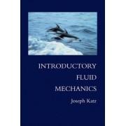 Introductory Fluid Mechanics by Joseph Katz