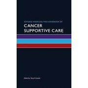 Oxford American Mini-Handbook of Cancer Supportive Care by Gary H. Lyman