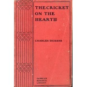 The Cricket On The Hearth, With Selections From 'sketches By Boz'