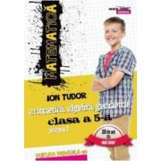 Matematica - Clasa a 5-a. Partea I - Mate 2000+ Initiere 2016 - Ion Tudor