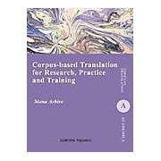 Corpus-Based Translation for Research Practice and Training