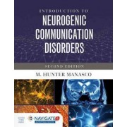 Introduction to Neurogenic Communication Disorders by M. Hunter Manasco