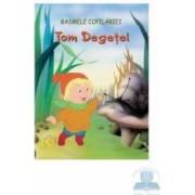 Basmele Copilariei - Tom Degetel