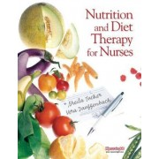 Nutrition and Diet Therapy for Nurses by Vera Dauffenbach