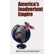 America's Inadvertent Empire by William E. Odom