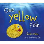 One Yellow Fish by Linda Kranz