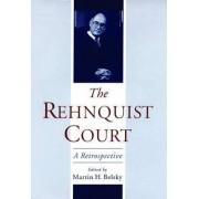 The Rehnquist Court by Martin H. Belsky