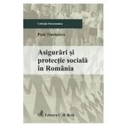 Asigurari si protectie sociala in Romania.