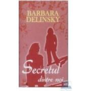 Secretul dintre noi - Barbara Delinsky