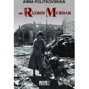 Un razboi murdar - Anna Politkovskaia