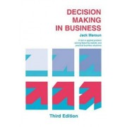 Decision Making in Business by Jack Maroun