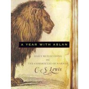 A Year with Aslan by C. S. Lewis