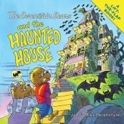 The Berenstain Bears and the Haunted House by Jan Berenstain