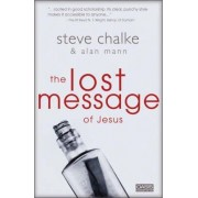 The Lost Message of Jesus by Steve Chalke