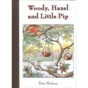 Woody, Hazel and Little Pip by Elsa Beskow