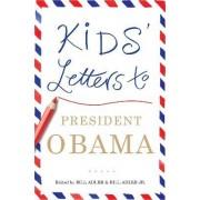 Kids' Letters to President Obama by Jr Bill Adler