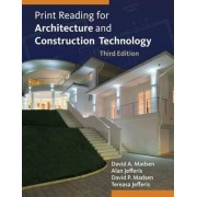 Print Reading for Architecture and Construction Technology with Premium Website Printed Access Card by David Madsen