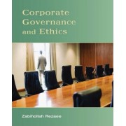 Corporate Governance and Ethics by Zabihollah Rezaee