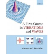 A First Course in Vibrations and Waves by Mohammad Samiullah