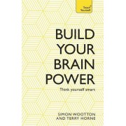 Build Your Brain Power by Simon Wootton