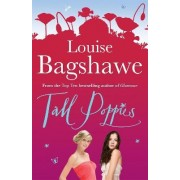 Tall Poppies by Louise Bagshawe