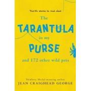 A Tarantula in My Purse by Jean Craighead George
