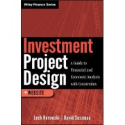 Investment Project Design by Lech Kurowski