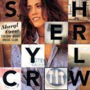 Sheryl Crow - Tuesday Night Music Club (0731454012621) (1 CD)